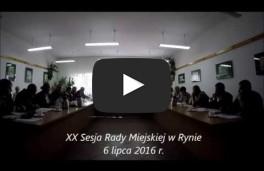 XX Sesja Rady Miejskiej w Rynie 06.07.2016 r.